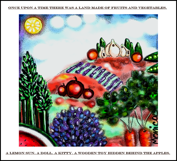 Once upon a time there was land made of fruits and vegetables
