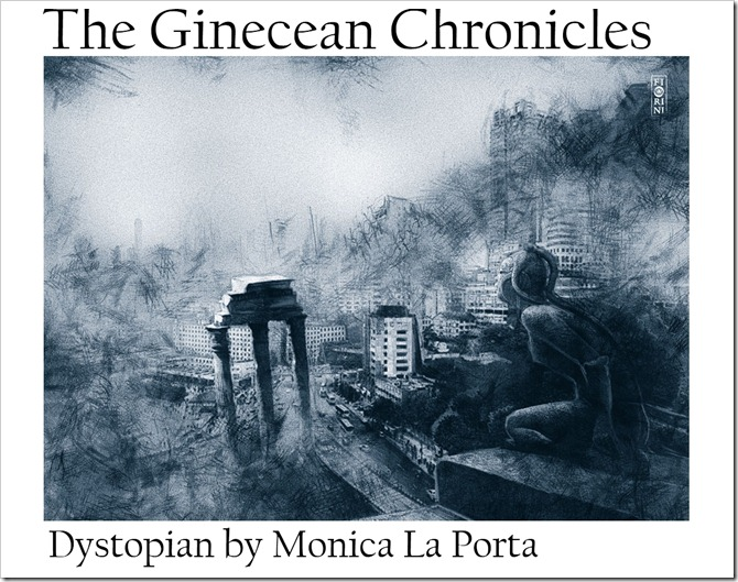 The Ginecean Chronicles by Monica La Porta