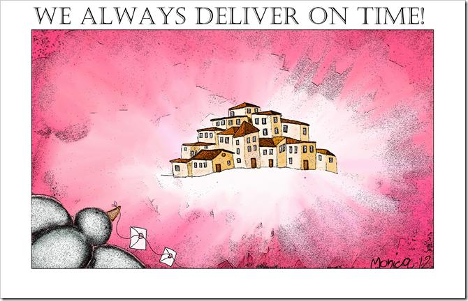 We Always Deliver On Time
