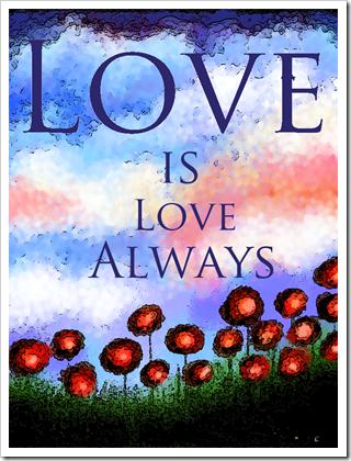 Love is Love Always