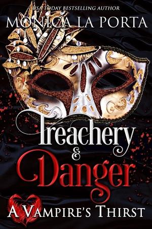 treachery & danger final